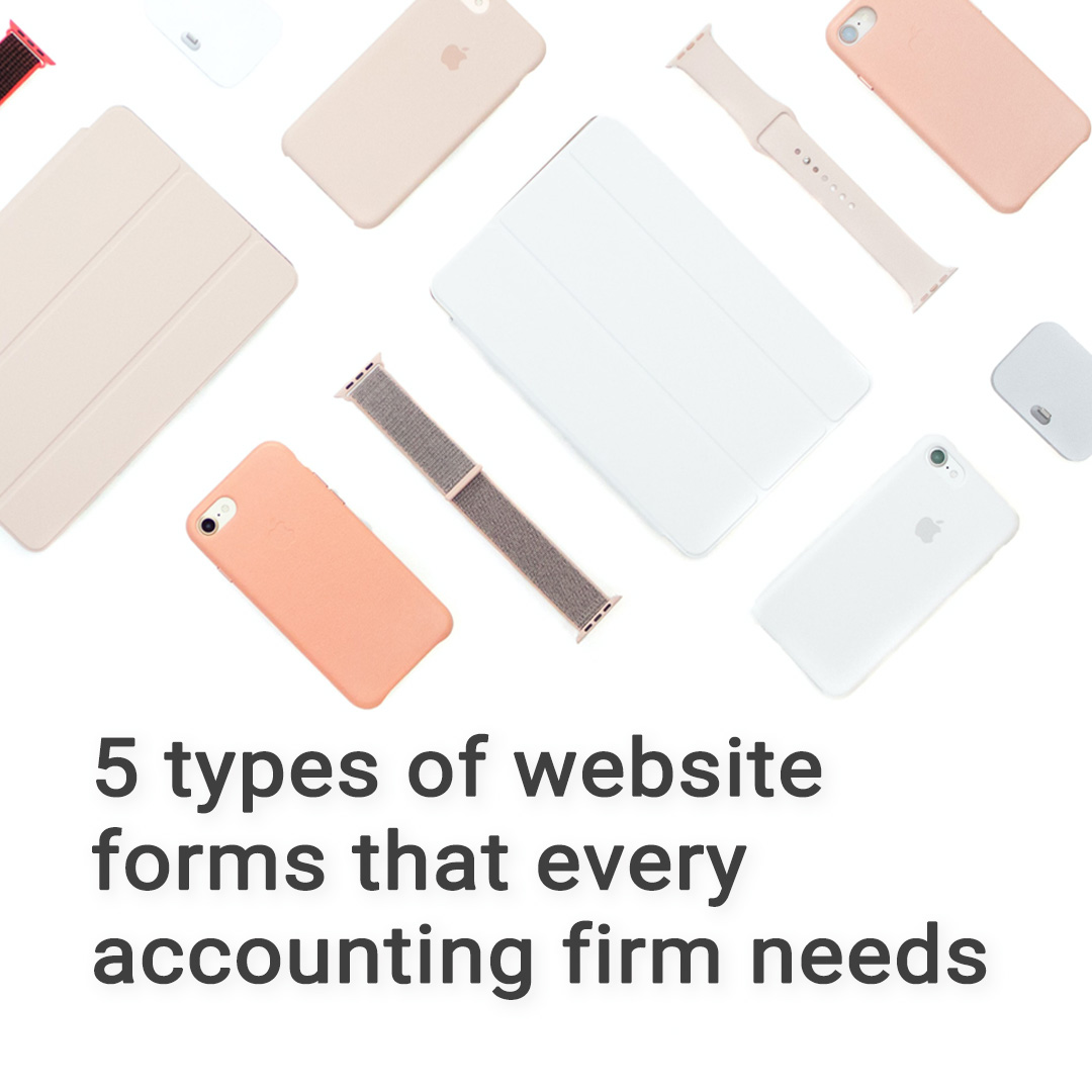 5 types of website forms that every accounting firm needs
